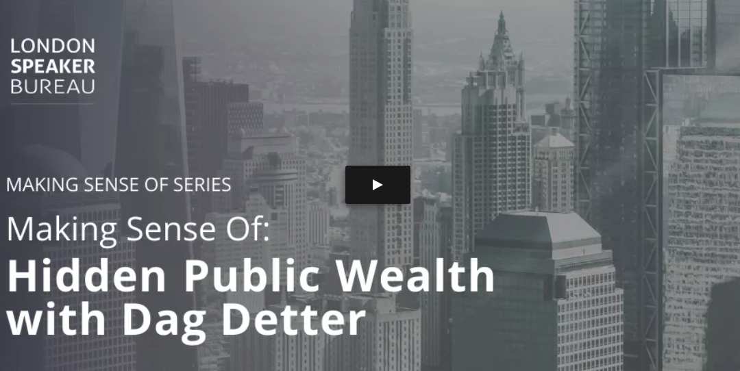 Making Sense Of: Hidden Public Wealth,